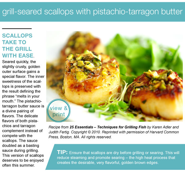 RECIPE: Grill-Seared Scallops with Pistachio-Tarragon Butter