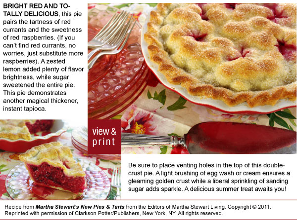 RECIPE: Red Currant and Raspberry Pie