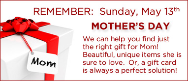 Mother's Day - May 13th