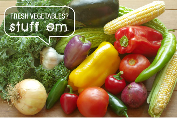 Fresh Vegetables? Stuff 'em!