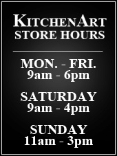 KitchenArt  Store Hours