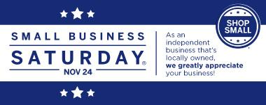 Small Business Saturday - Nov 24