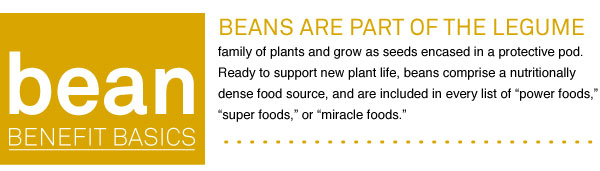 Bean Benefit Basics