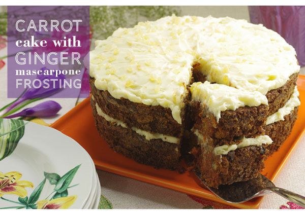 RECIPE: Carrot Cake iwth Ginger Marscapone Frosting