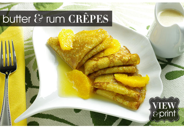 RECIPE: Butter and Rum Crepes