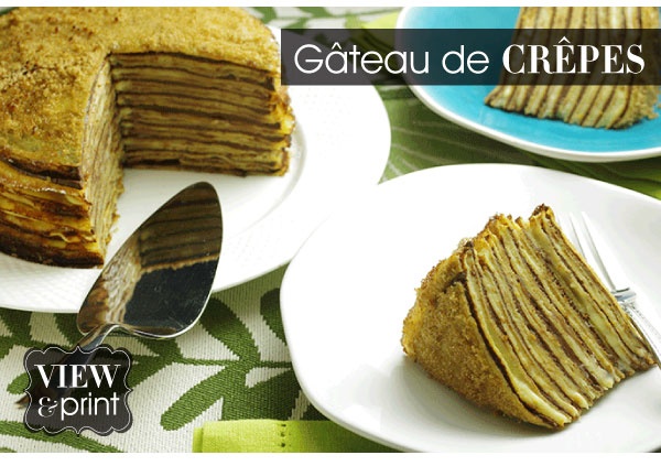 RECIPE: Gateau de Crepes