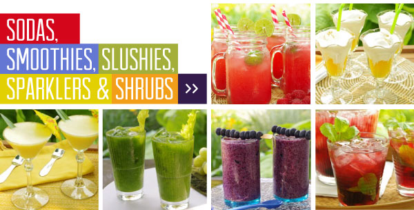 Sodas, Smoothies, Slushies, Sparklers  and Shrubs