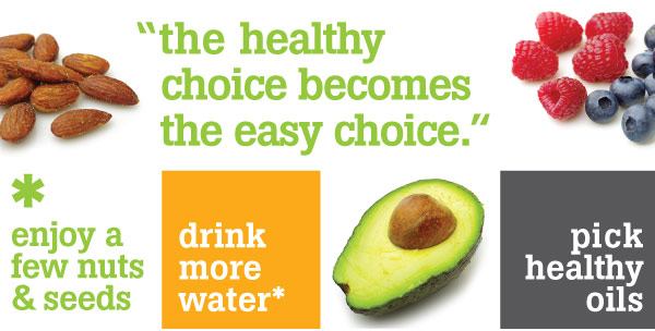 The Healthy Choice becomes the Easy Choice!