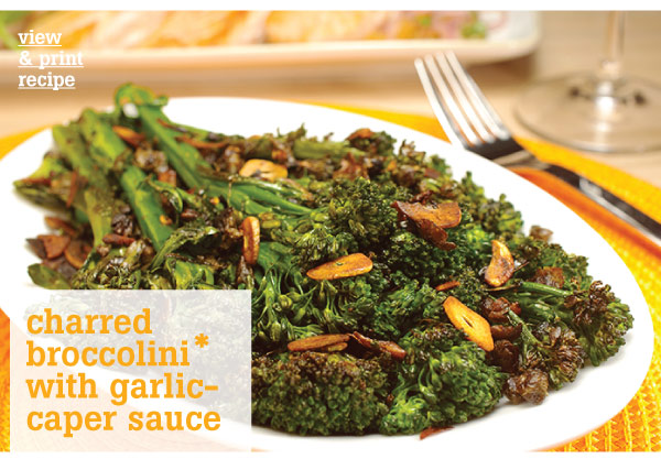 RECIPE: Charred Broccolini with Garlic-Caper Sauce