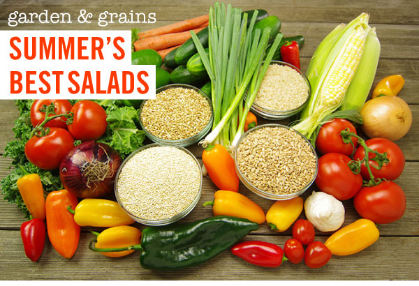 Garden and Grains - Summer's Best Salads