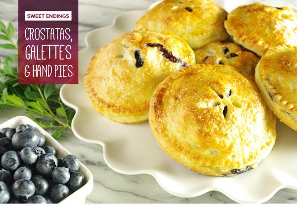 Sweet Endings: Crostatas, Galettes and Hand Pies