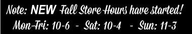 New Fall Store Hours