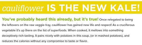 Cauliflower is the New Kale