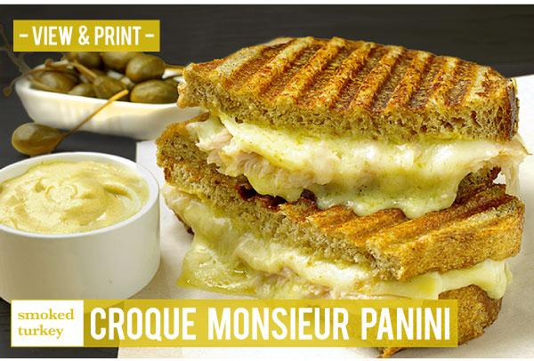 RECIPE: Smoked Turkey Croque Monsieur Panini