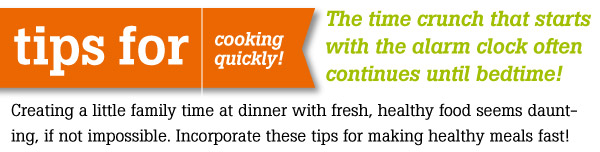 Tips for Cooking Quickly