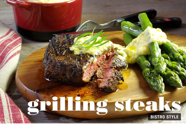 Grilling Steaks - Bistro Style
