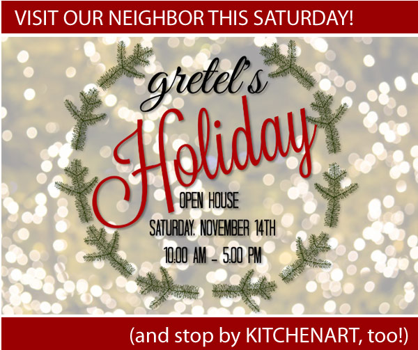 Gretel_s Open House This Saturday