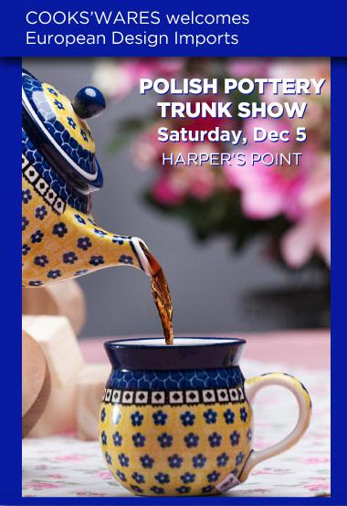 Polish Pottery Trunk Show