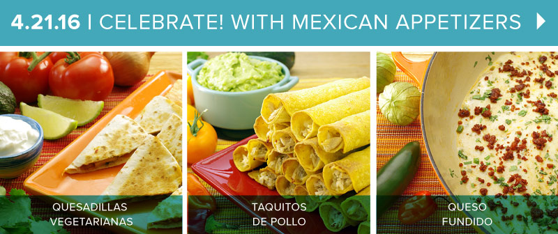 Enjoy a Few Mexican-inspired Appetizers