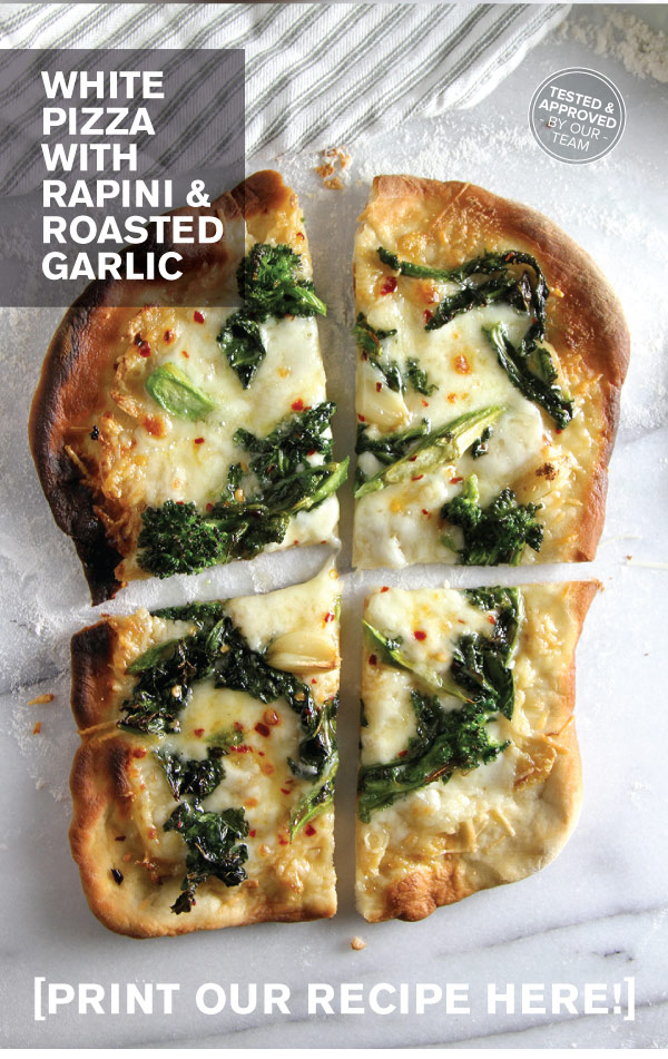 RECIPE: White Pizza with Rapini and Roasted Garlic