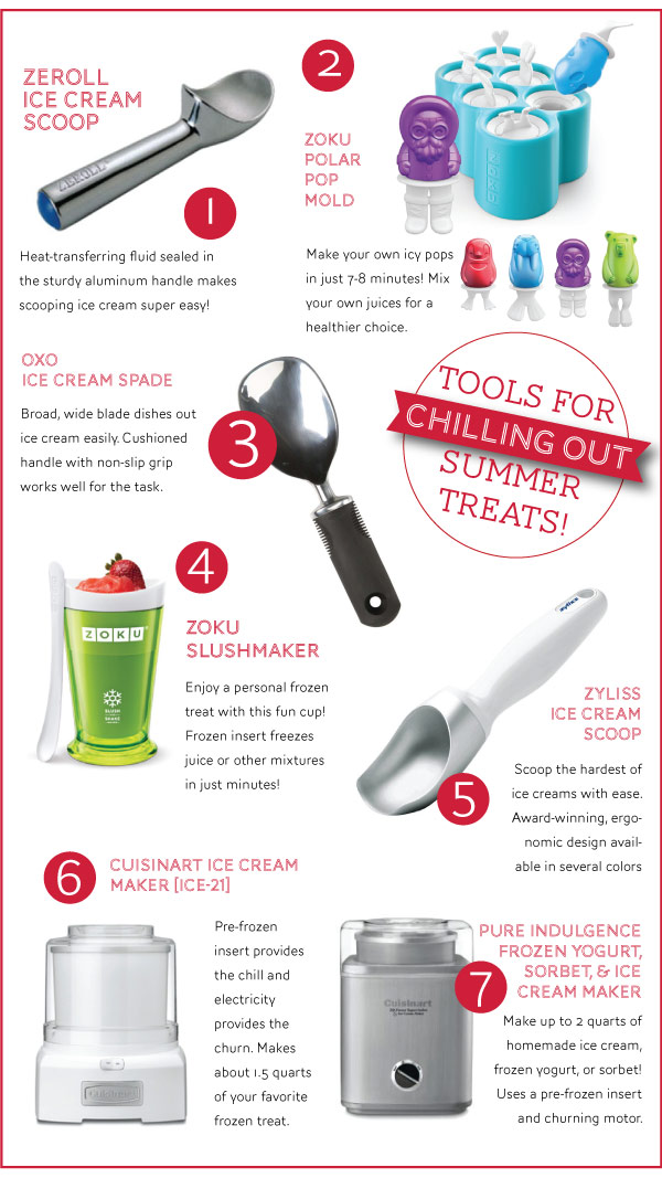 Tools for Chilling Out Summer Treats