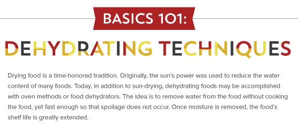 Basic 101: Dehydrating Techniques