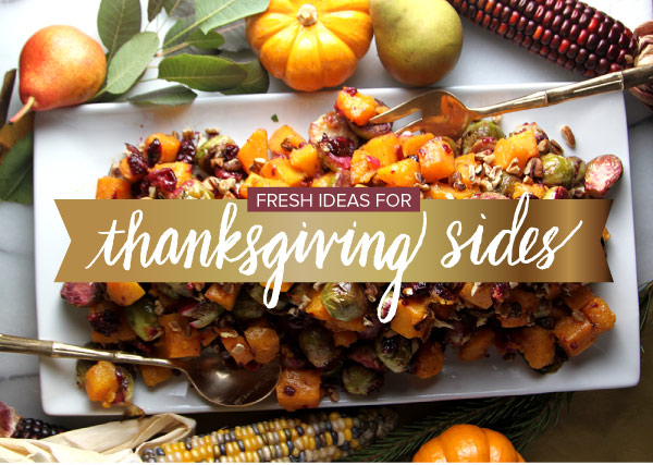 Fresh Ideas for Thanksgiving Sides
