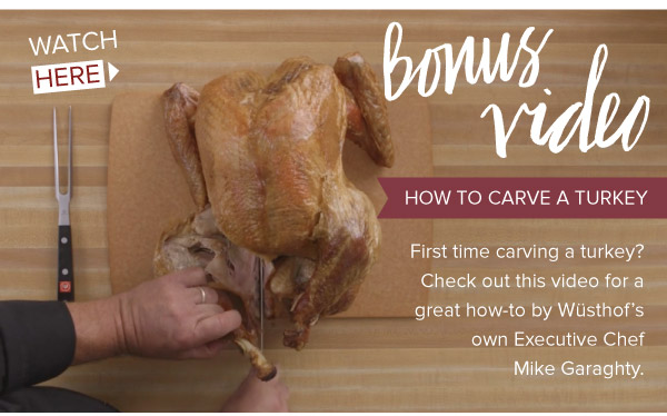 Bonus Video: How-to Carve a Turkey