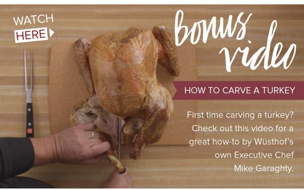 Bonus Video: How-to Carve a Turkey