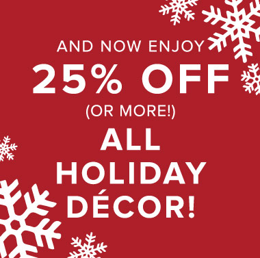 25_ Off Holiday Decor