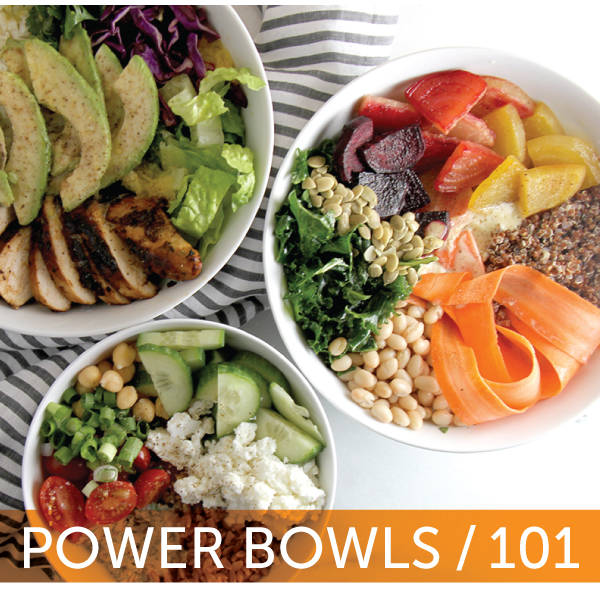 Power Bowls 101