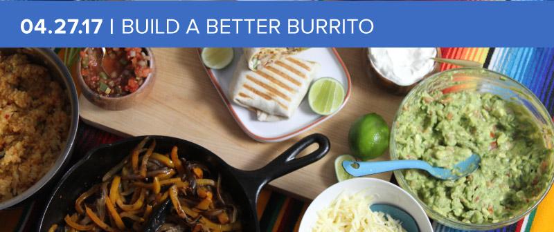 Build a Better Burrito
