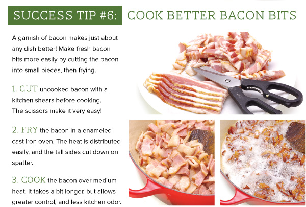 Success Tip 6: Cook Better Bacon Bits