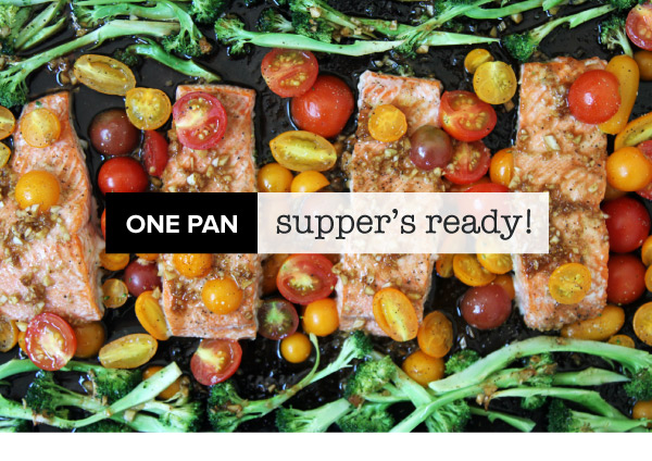 One Pan Supper's Ready
