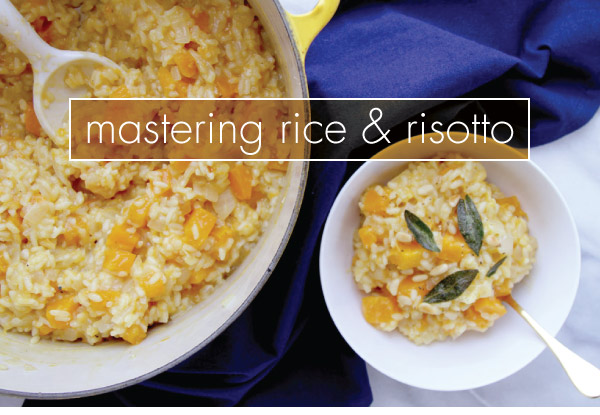 Mastering Rice and Risotto