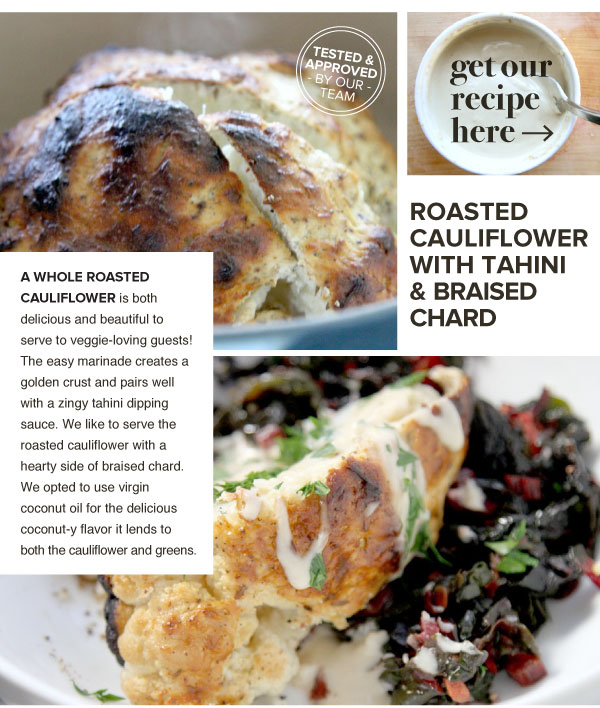 RECIPE: Roasted Cauliflower with Tahini and Braised Chard