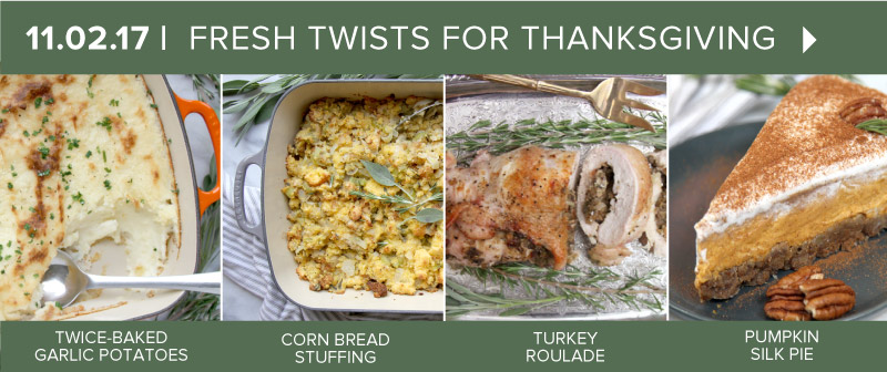 Fresh Twists for Thanksgiving