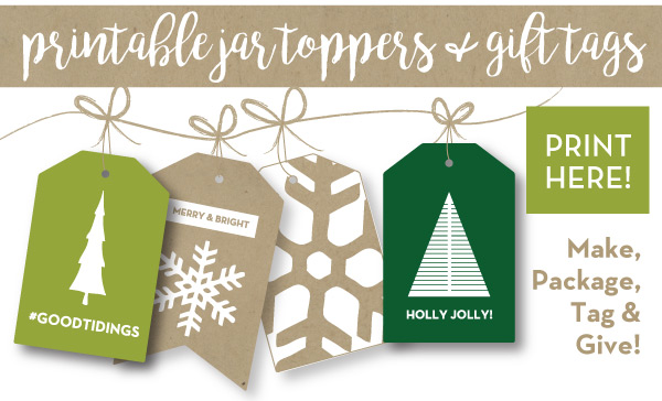 Printable Jar Toppers and Gift Tags