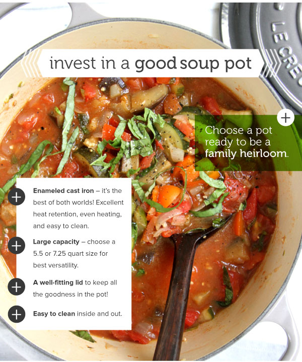 Invest in a good Soup Pot