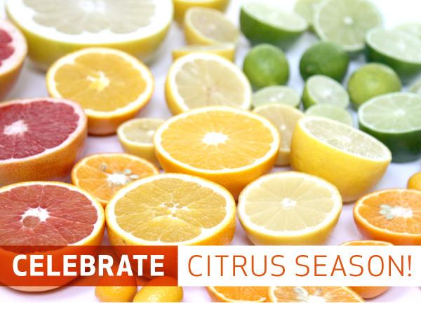 Celebrate Citrus Season