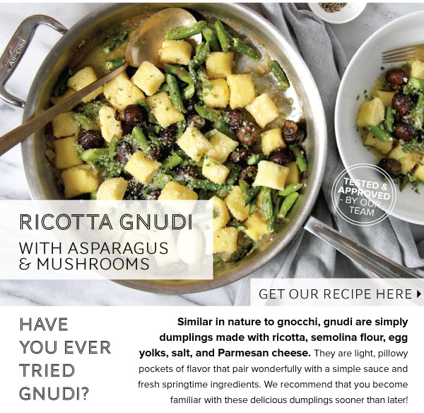 RECIPE: Ricotta Gnudi with Asparagus and Mushrooms