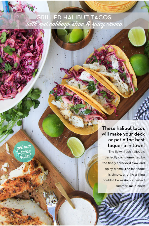 RECIPE: Grilled Halibut Tacos with red cabbage and spicy slaw