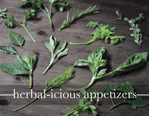 Herbaceaus Appetizers