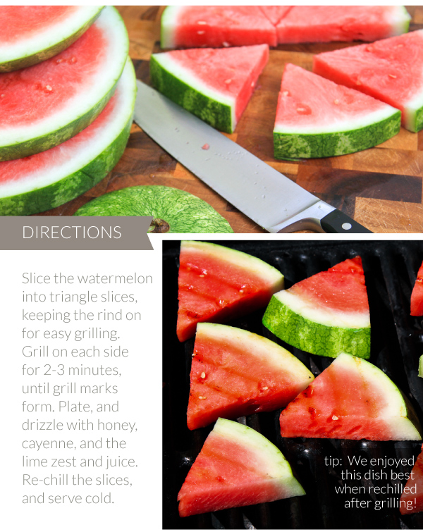 Grilling Watermelon Directions