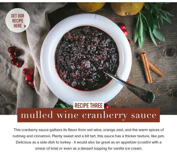 RECIPE THREE: Mulled Wine Cranberry Sauce
