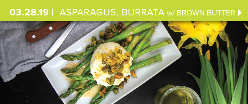 Asparagus, Burrata with Brown Butter