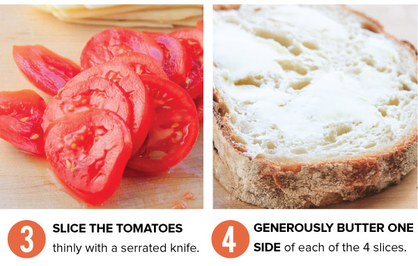 Slice Tomatoes and Butter the Bread