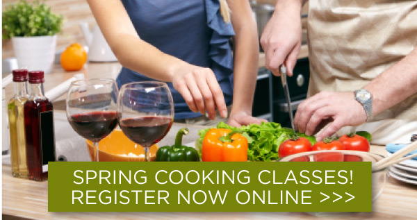Spring Cooking Classes