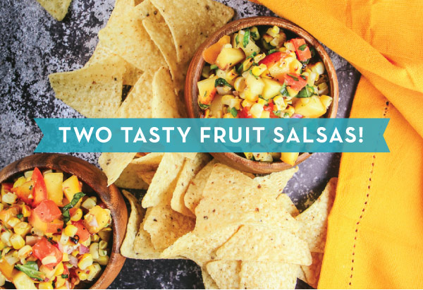 Two Tasty Fruit Salsas